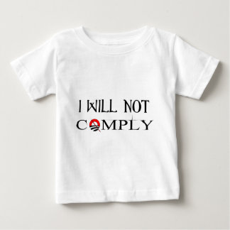 I Will Not Comply.png Tshirt