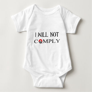 I Will Not Comply.png Tee Shirts