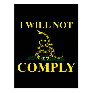 I Will Not Comply! Postcard