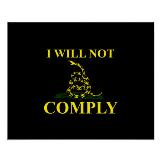 I Will Not Comply! Poster