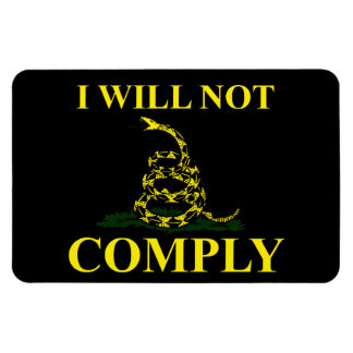 I Will Not Comply! Rectangular Magnet