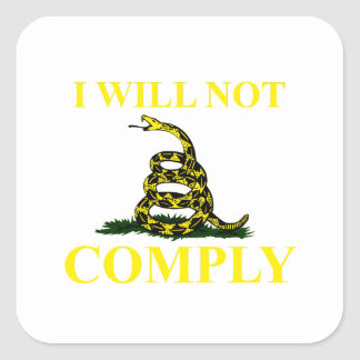 I Will Not Comply Square Sticker