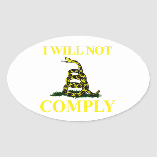 I Will Not Comply Oval Sticker