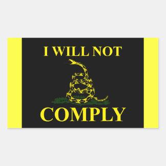 I Will Not Comply! Rectangular Sticker