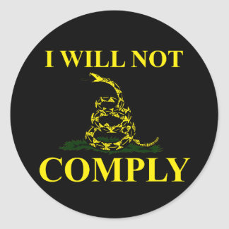 I Will Not Comply! Round Stickers