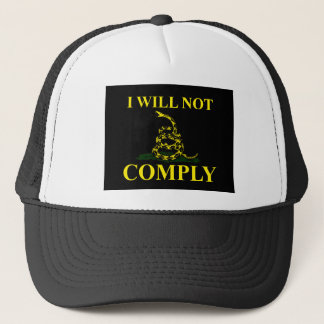 I Will Not Comply! Trucker Hat