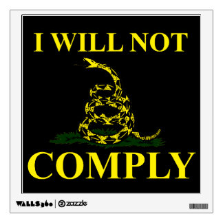 I Will Not Comply! Wall Sticker