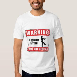 I Will Not Hesitate T-shirt