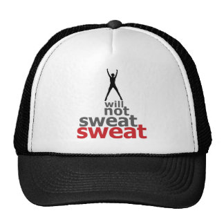 I Will Not Sweat Sweat - Leaper Trucker Hat