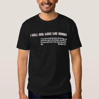 I will not take the mark! Revelation 14 T Shirt