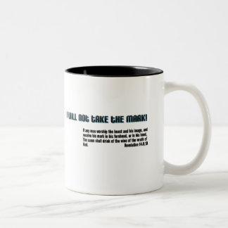I will not take the mark! Revelation 14 Two-Tone Coffee Mug