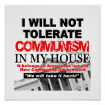 I Will Not Tolerate Communism in My House Print