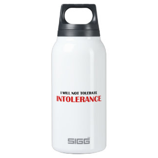 I Will Not Tolerate Intollerance Thermos Bottle