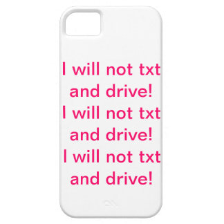 I will not txt and drive! iPhone 5 cover