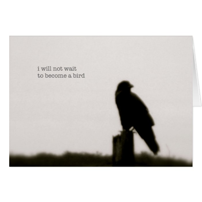 """i will not wait"" card"