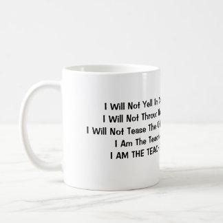 I Will Not Yell In Class Classic White Coffee Mug