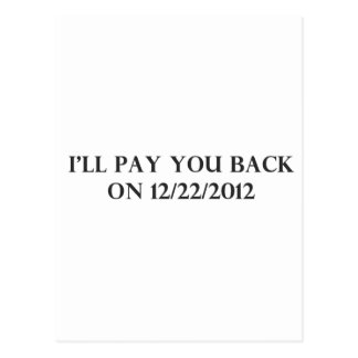 I Will Pay You Back Postcard