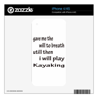 I will play Kayaking. Decals For The iPhone 4