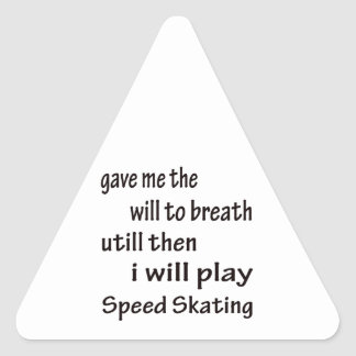 I will play Speed Skating. Triangle Sticker