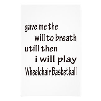 I will play Wheelchair basketball. Stationery