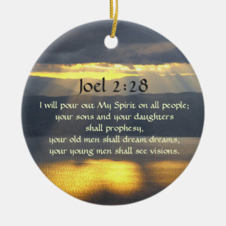 I will pour out My Spirit Joel 2 28, Bible Verse Ceramic Ornament