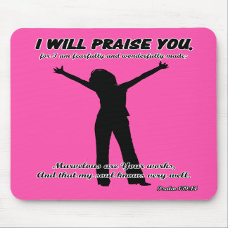 I Will Praise You - Psalm 139:14 Pink Silhouette Mouse Pad