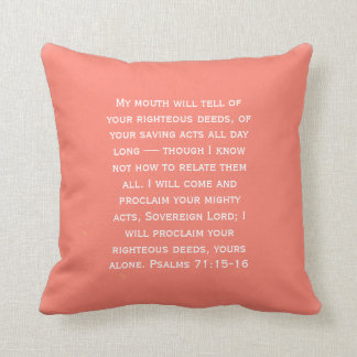 I Will Proclaim Your Righteous Deeds Psalm 71:1516 Pillow