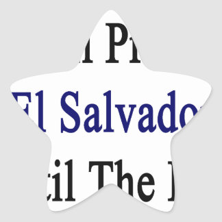 I Will Protect El Salvador Until The End Star Sticker