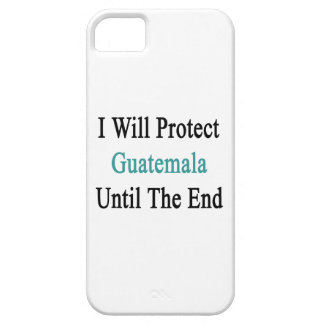 I Will Protect Guatemalan Until The End iPhone 5 Cover
