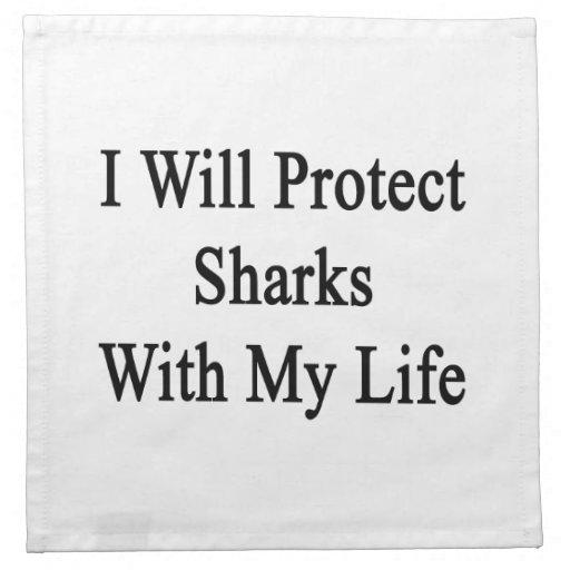 I Will Protect Sharks With My Life Cloth Napkin