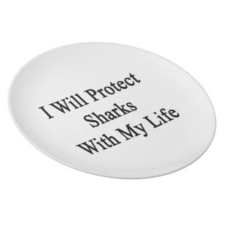 I Will Protect Sharks With My Life Party Plates