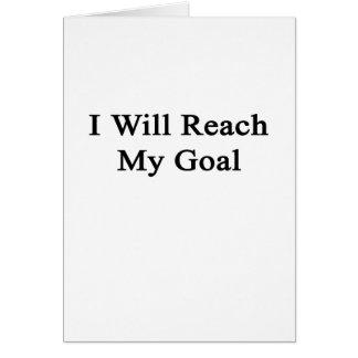 I Will Reach My Goal Card