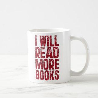 I Will Read More books Classic White Coffee Mug