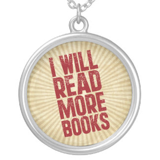 I Will Read More Books Silver Plated Necklace