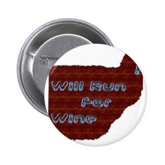 I Will Run For Wine Button