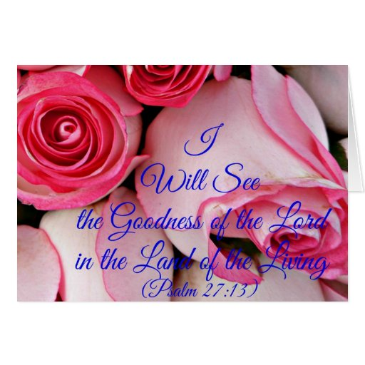 I will see the goodness of the Lord Greeting Card
