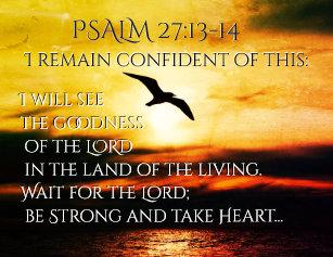 Psalm 27 13 Art & Wall Décor | Zazzle
