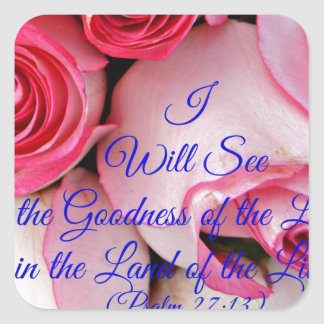 I will see the goodness of the Lord Stickers