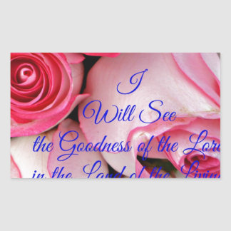 I will see the goodness of the Lord Rectangular Sticker