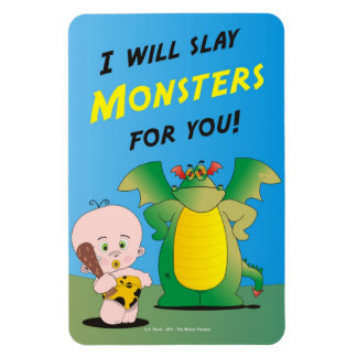 I Will Slay Monsters For You Rectangular Photo Magnet