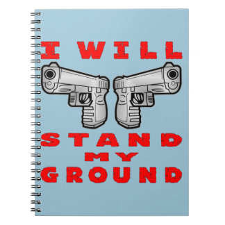 I Will Stand My Ground Auto Pistols Notebook