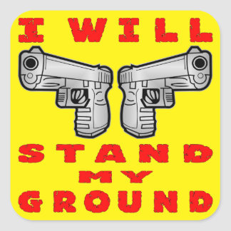 I Will Stand My Ground Auto Pistols Square Sticker