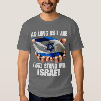 I will stand with Israel! T-shirt
