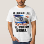 I Will Stand With Israel Tee Shirts