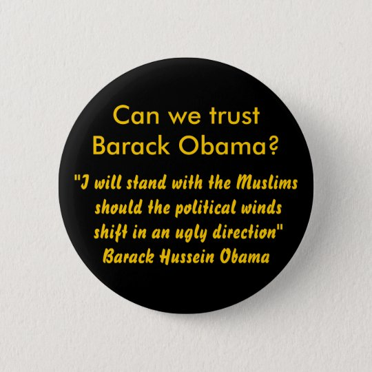 """I will stand with the Muslims should the polit... Pinback Button"