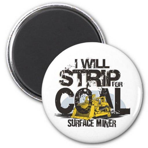 I WILL STRIP FOR COAL FRIDGE MAGNETS