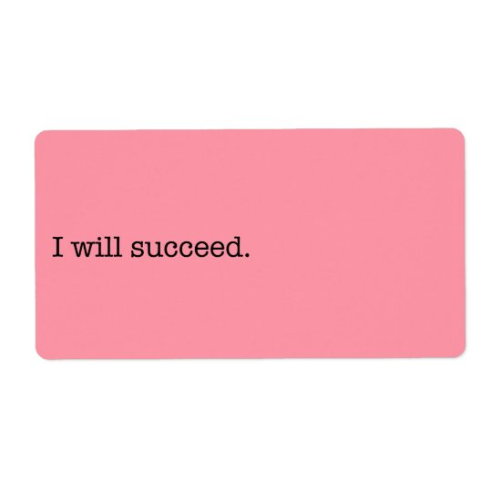 I Will Succeed Inspirational Success Quote Label