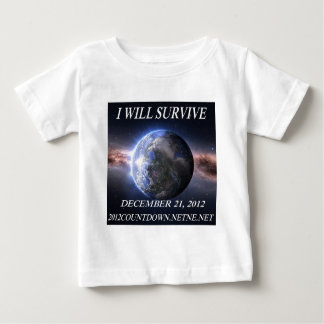 I will survive 2012 infant t-shirt