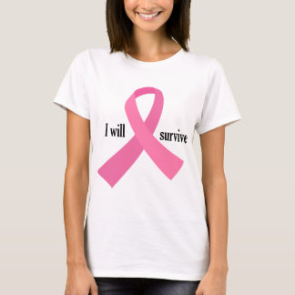 I Will Survive 4 T-Shirt