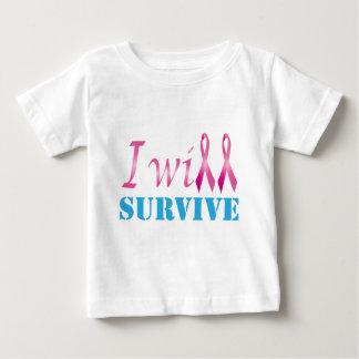I Will Survive Baby T-Shirt